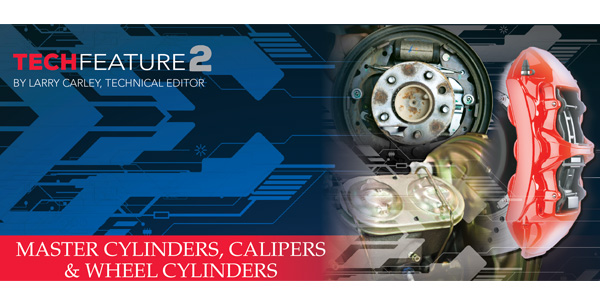 Master Cylinders, Calipers And Wheel Cylinders: Common